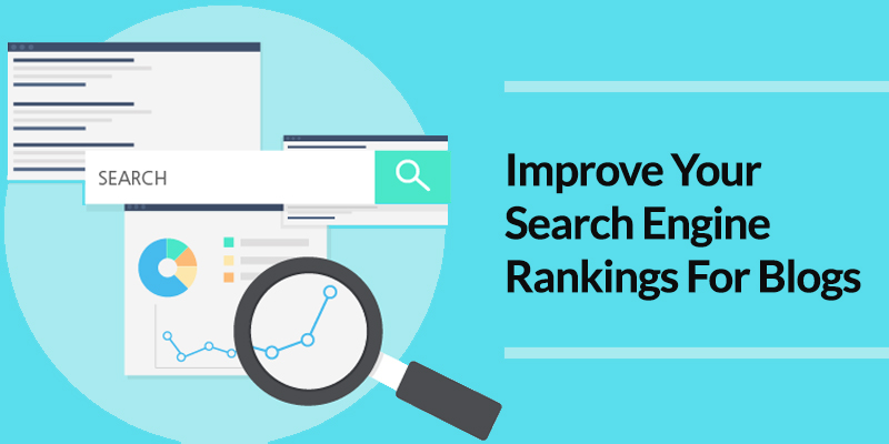 Improve Your Search Engine Rankings For Blogs