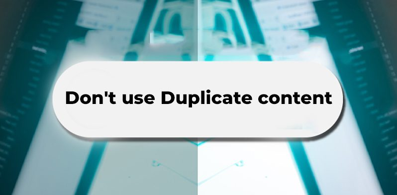 Don't-use-Duplicate-content