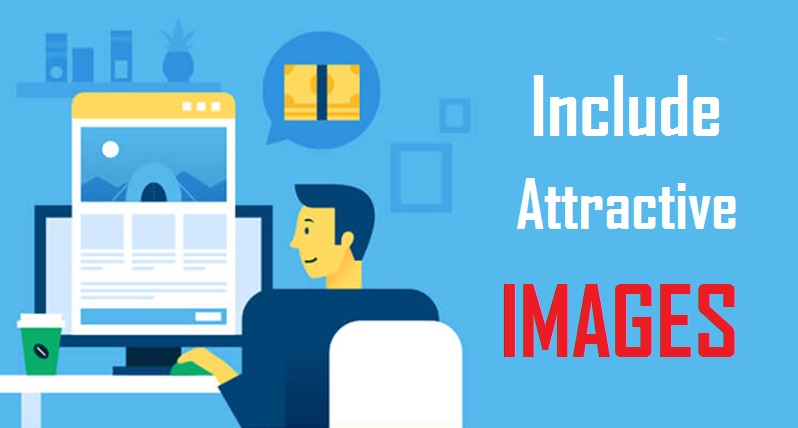 Include attractive images in Your Blog