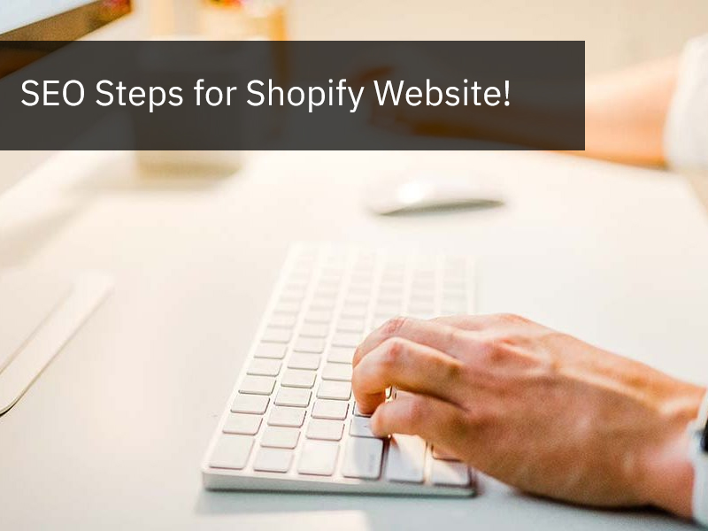 SEO Steps for Shopify Website
