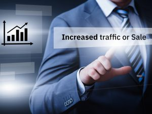 increased traffic or Sale