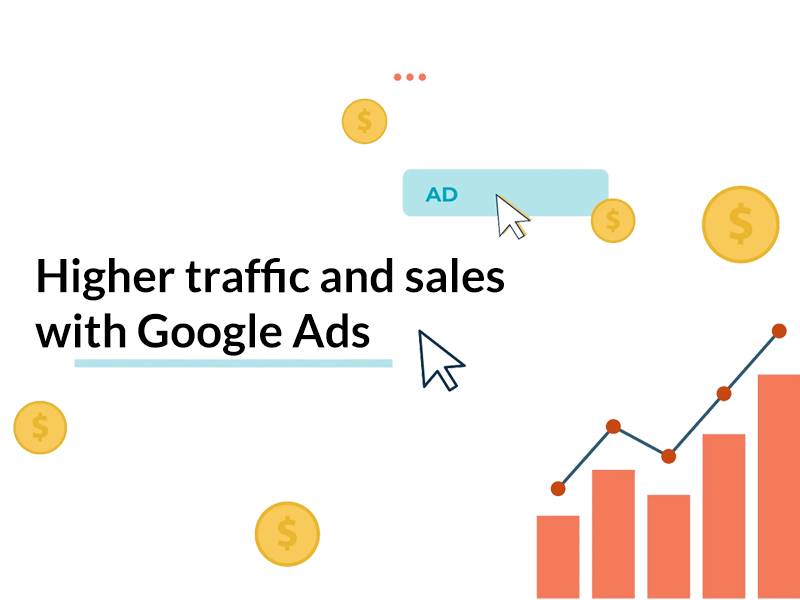 Higher traffic and sales with Google Ads