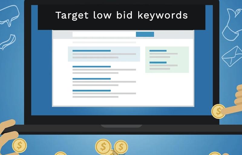 Target low bid keywords