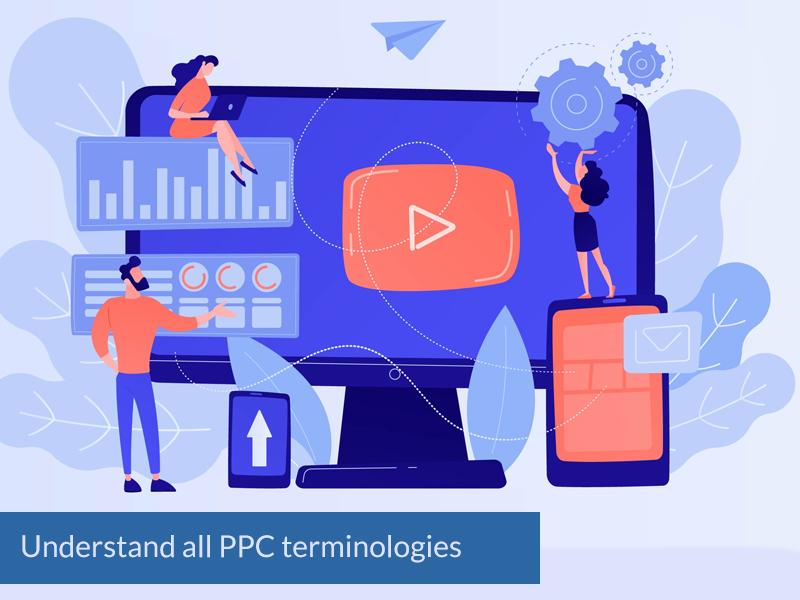 Understand all PPC terminologies
