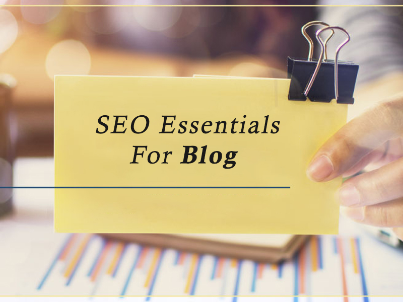 SEO Essentials For Blog