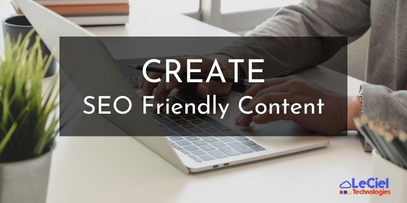 Create SEO friendly content