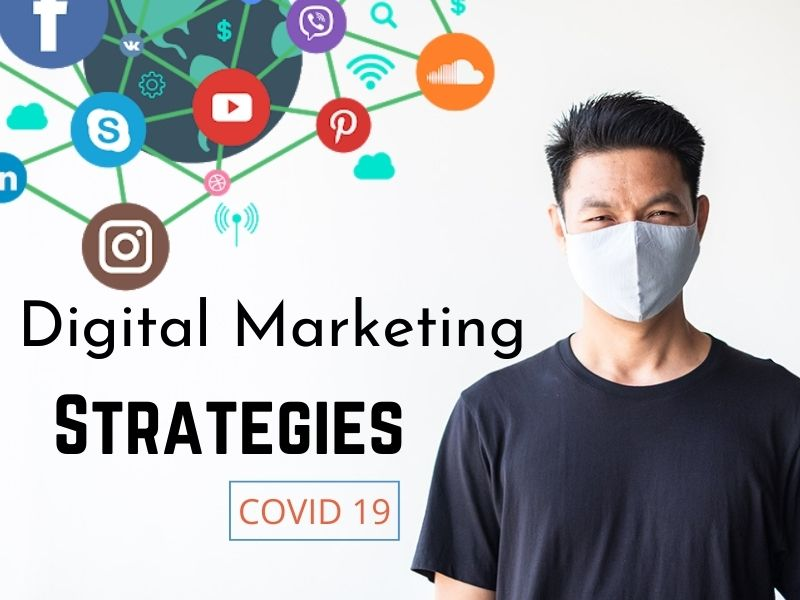 Digital Marketing Strategies In Pandemic covid 19